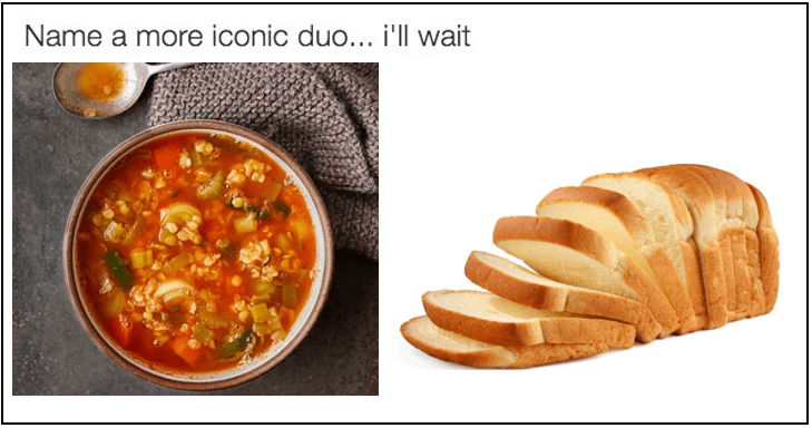 Soup and bread meme